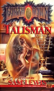 Talisman - an Earthdawn anthology, edited by Sam Lewis